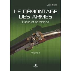 Le démontage des armes Fusils et Carabines Vol 4 CLDDAR4