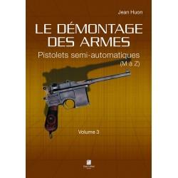 Le démontage des armes Pistolets semi-automatiques (M à Z) Vol 3 CLDDAR3