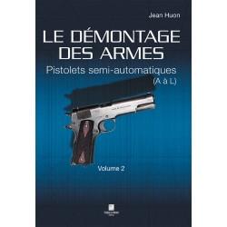 Le démontage des armes Pistolets semi-automatiques (A à L) Vol 2 CLDDAR2