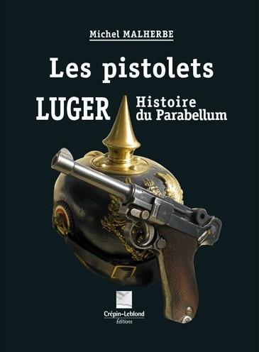 Les Pistolets LUGER Histoire du Parabellum CLLLUG1