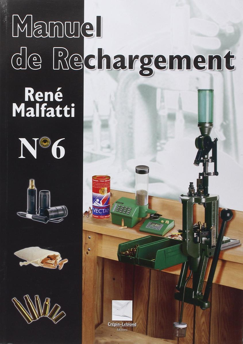 MANUEL DE RECHARGEMENT N°6 MALFATTI HIS1515